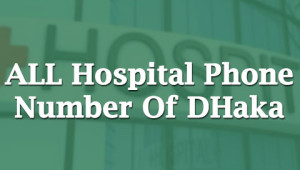 hospital-contact-number-dhaka